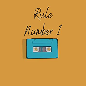 Rule Number 1 (feat. Hyghfiv5beatz)