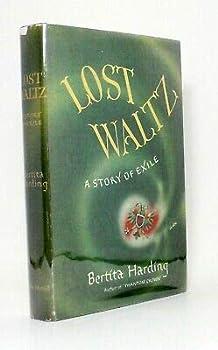 Hardcover Signed Lost Waltz A Story of Exile Bertita Harding Archduke Franz Joseph 1st ! Book