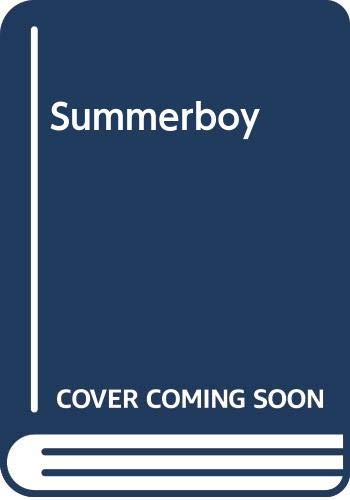 The Summerboy - Book #3 of the Summer