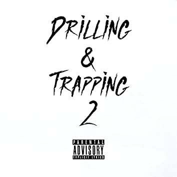 Drlling & Trapping 2