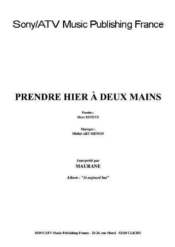 PRENDRE HIER A DEUX MAINS
