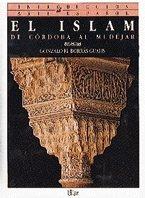 El Islam: De Córdoba al Mudéjar (Introducción al arte español)
