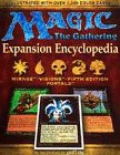 Magic the Gathering: Official Encyclopedia Volume 2: Official Expansion Encyclopedia: The Complete Card Guide