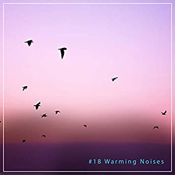 #18 Warming Noises for Relaxation & Massage