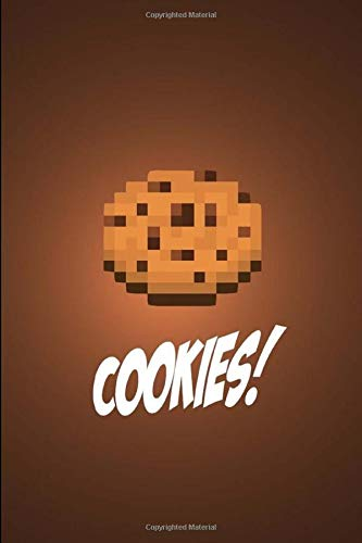 Minecraft Cookies Edition: A Daily journal for pro gamers and supreme players: Classic mine craft cookies book for a fellow gamer