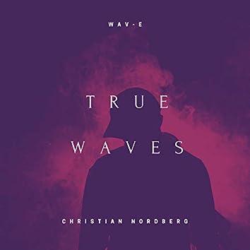True Waves