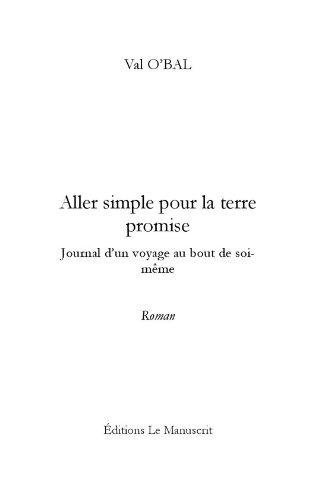 Aller simple pour la terre promise (MT.ROMAN) (French Edition)