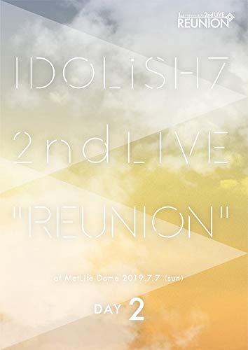 アイドリッシュセブン 2nd LIVE「REUNION」DVD DAY 2