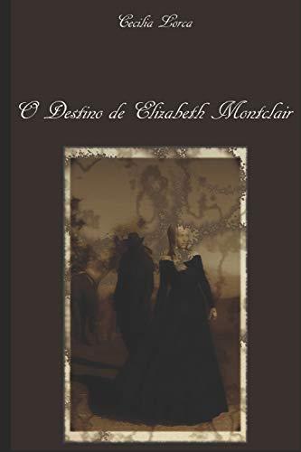 O Destino de Elizabeth Montclair