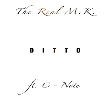 Ditto (feat. C Note)
