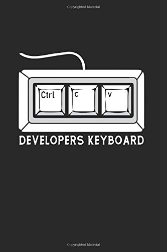 Developer Keyboard: Geek Journal for a Code Master & Computer Whisperer - Record details about your software development projects, new code ideas and other nerd things in your personalized nerd book