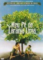 Meu Pe de Laranja Lima (Baseado na Obra de Jose Mauro de Vasconcelos) by Joao Guilherme Avila