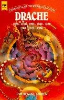Chinesische Tierkreiszeichen. Drache.