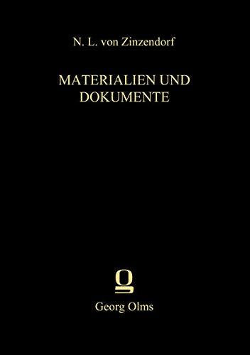 Materialien und Dokumente: Bd. 36.2: Die täglichen Losungen und Lehrtexte der Brüdergemeine 1761–1800. Zweiter Band: 1766–1770 (Zinzendorf, Materialen und Dokumente, Reihe 2)