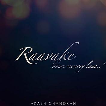 Raavake (Down Memory Lane)