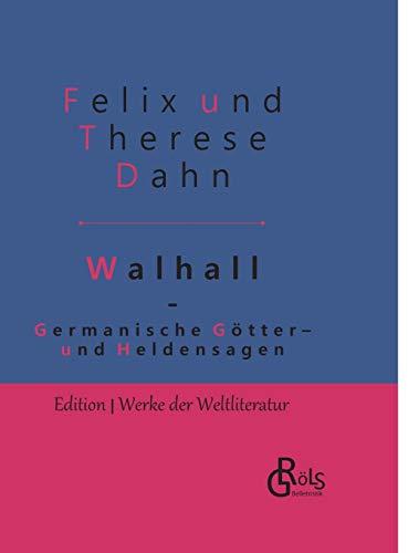 Germanische Götter- und Heldensagen: Walhall - Gebundene Ausgabe