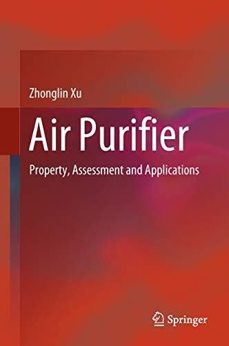 Air Purifier: Property, Assessment and Applications