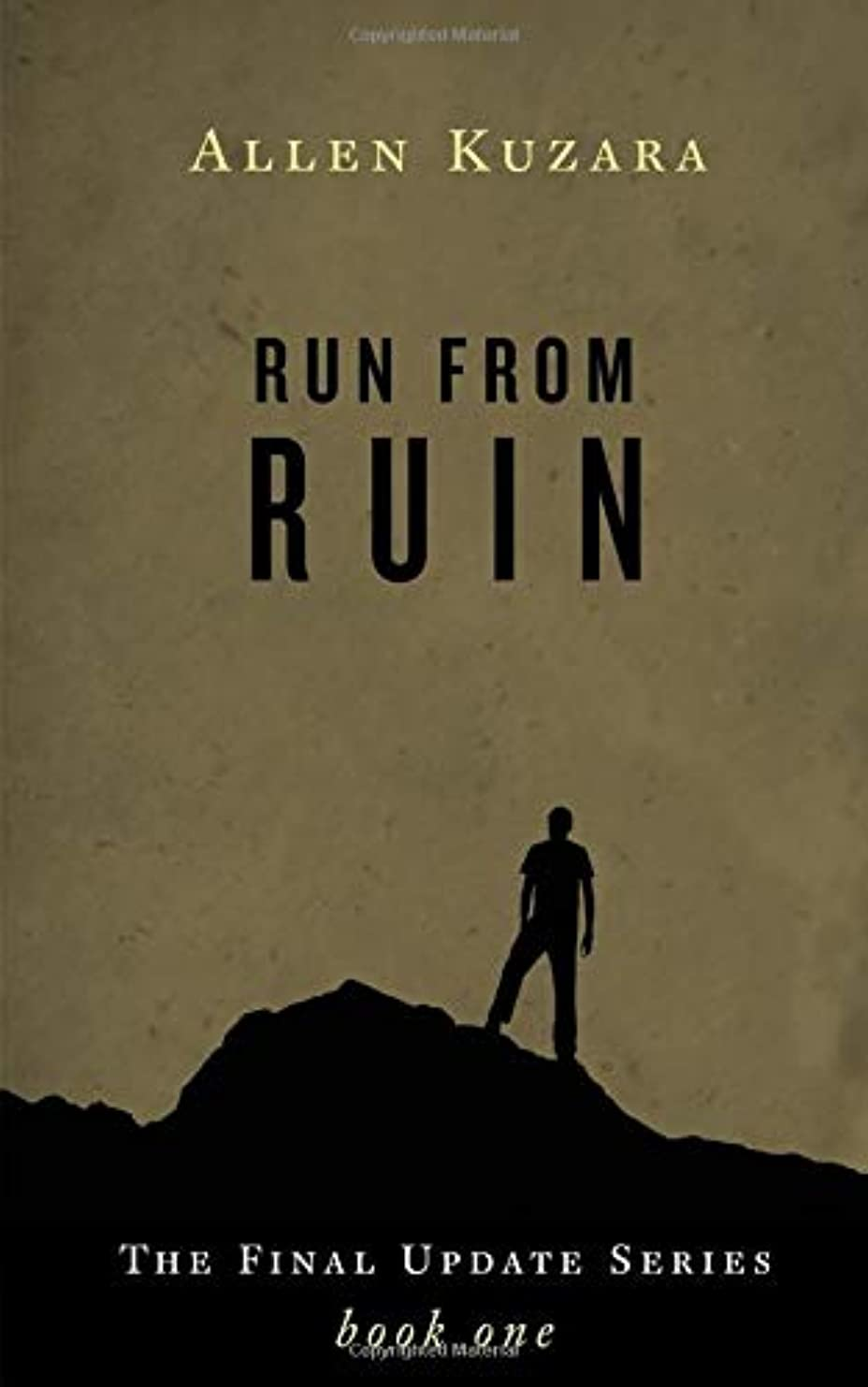 治世一般化するあえぎRun from Ruin: A Dystopian Zombie Thriller (Final Update)