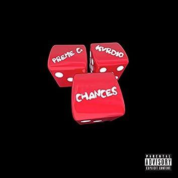Chances (feat. Kvrdio)