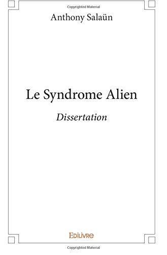 Le Syndrome Alien