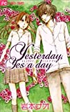 """Yesterday,Yes a day"" (フラワーコミックス)"