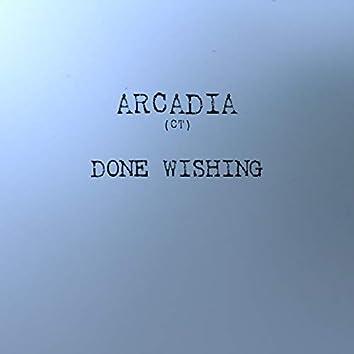 Done Wishing