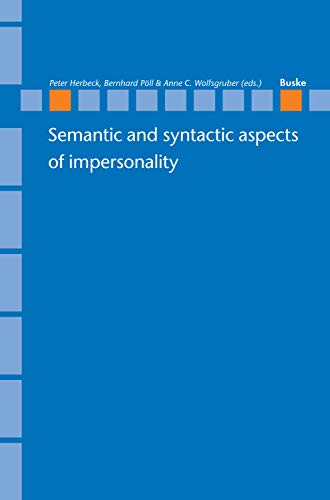Semantic and syntactic aspects of impersonality (Linguistische Berichte - Sonderhefte Book 26) (English Edition)