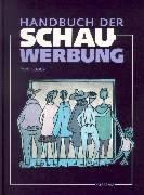 Handbuch der Schauwerbung