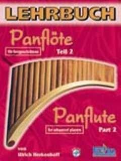 LEHRBUCH FUER PANFLOETE 2 - arrangiert für Panflöte - mit CD [Noten / Sheetmusic] Komponist: HERKENHOFF ULRICH