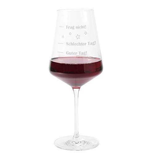 Herz & Heim® Leonardo Puccini Weinglas mit Guter Tag, schlechter Tag, Frag nicht! Gravur - tolles Geschenk für die Beste Freundin oder Arbeitskollegen