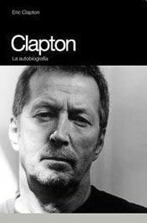 Clapton (rústica): La autobiografía