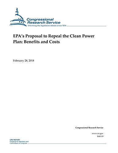 EPA?s Proposal to Repeal the Clean Power Plan: Benefits and Costs