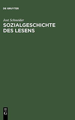 Sozialgeschichte des Lesens: Zur historischen Entwicklung und sozialen Differenzierung der literarischen Kommunikation in Deutschland