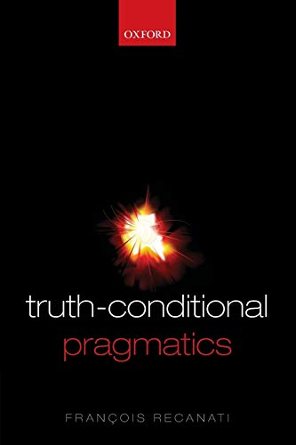 Truth-Conditional Pragmatics