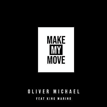 Make My Move (feat. King Marino)