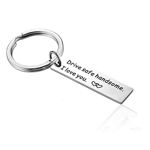 Drive Safe Handsome I Love You keychain for Boyfriend Dad Husband Couple gifts