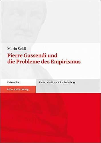 Pierre Gassendi und die Probleme des Empirismus