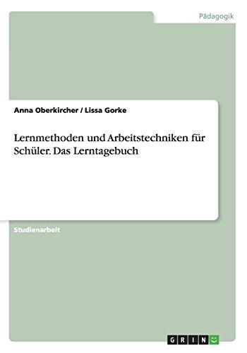 Lernmethoden und Arbeitstechniken für Schüler. Das Lerntagebuch