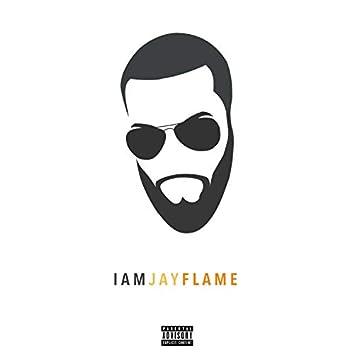 I Am Jay Flame