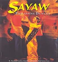 Sayaw: Philippine Dances