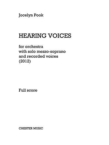 Jocelyn Pook: escuchando voces (Full Score). Partituras para Mezzo-Soprano/Orquesta