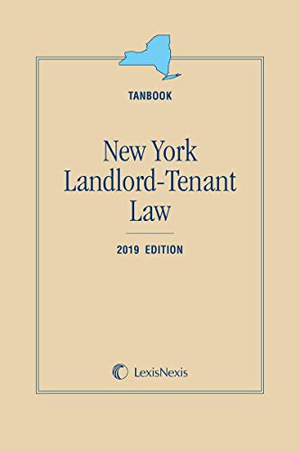 Compare Textbook Prices for New York Landlord-Tenant Law Tanbook 2020 Edition ISBN 9781522181705 by Publisher's Editorial Staff