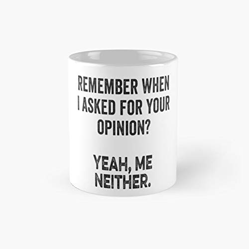 Opinion Classic Mug - Ceramic Coffee White (11 Ounce) Tea Cup Gifts For Bestie, Mom And Dad, Lover, Lgbt