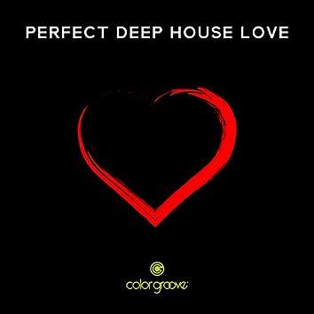 Perfect Deep House Love