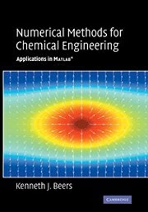 Amazon com: Numerical Methods for Chemical Engineering