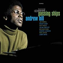 andrew hill passing ships