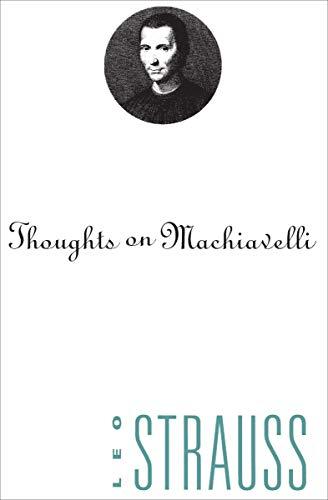 Thoughts on Machiavelli (English Edition)