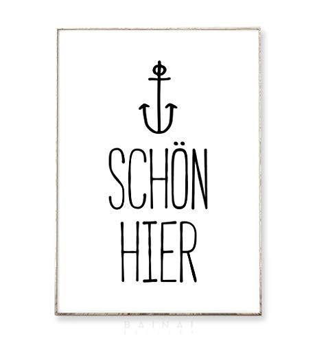 Kunstdruck Poster Bild SCHÖN HIER -ungerahmt- Typografie Dekoration Wohnzimmer Maritim Anker