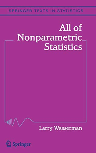 All of Nonparametric Statistics (Springer Texts in...