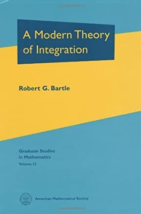 A Modern Theory of Integration (Graduate Studies in Mathematics) by Robert Gardner Bartle (2001) Hardcover